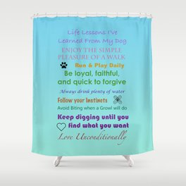 Life Lessons  Shower Curtain