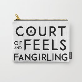 A Court of Feels and Fangirling - ACOWAR - ACOMAF Carry-All Pouch