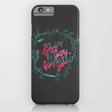 For You, For You iPhone 6s Slim Case