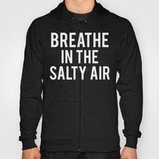 Salty Air Hoody