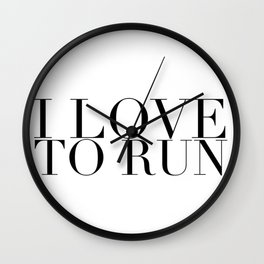 I Love to Run in Black Wall Clock