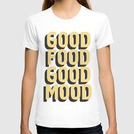 GOOD FOOD GOOD MOOD T-shirt