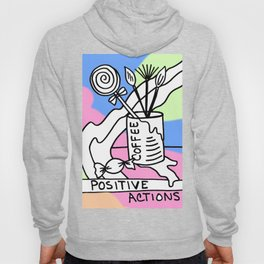 Positive Actions Hoody