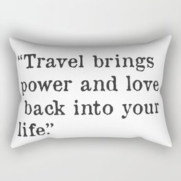 Travel quote by Rumi Rectangular Pillow