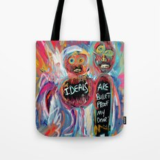 Ideals are bulletproof my dear Street Art Graffiti Tote Bag