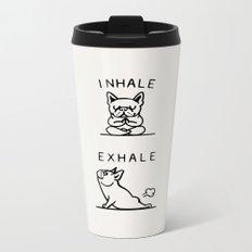 Inhale Exhale Frenchie Metal Travel Mug