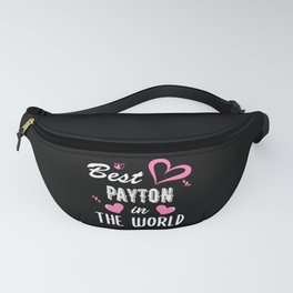 Payton Name, Best Payton in the World Fanny Pack