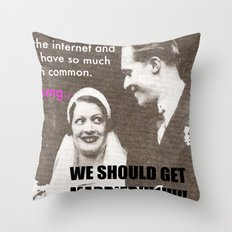 Let's marry the internet! Throw Pillow
