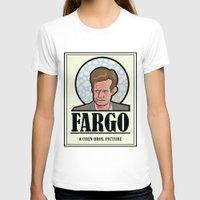 fargo T-shirts featuring FARGO - A Coen Bros. Picture by Damn Fine Design