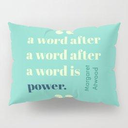 A Word Is Power Pillow Sham