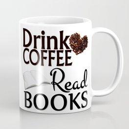 Drink Coffee Read Books Coffee Mug