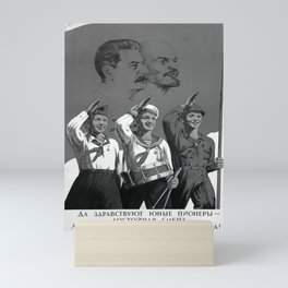 perestroika, Long live the young pioneers - a worthy replacement of the Leninist-Stalinist Komsomol! Mini Art Print