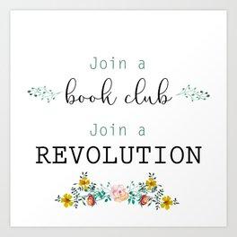 Join a Revolution Art Print