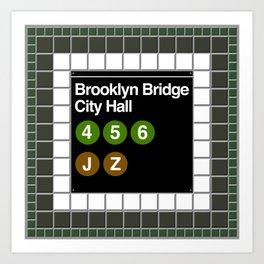 subway brooklyn bridge sign Art Print