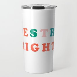 stand up for pedestrian rights Travel Mug