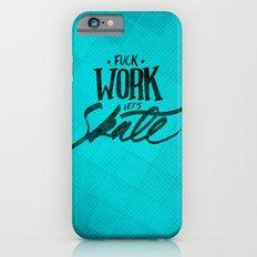 Let's Skate iPhone 6s Slim Case