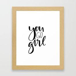 You Go Girl Framed Art Print