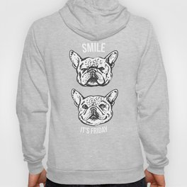 Smile It's Friday Frenchie Hoody