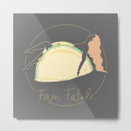 Faim Fatale | Naked Woman in Taco  Metal Print