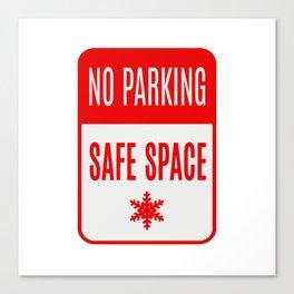 no parking safe space Canvas Print