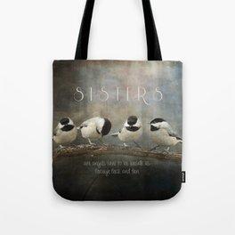 Sisters - Chickadees - Birds Tote Bag