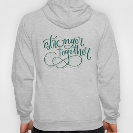 Stronger Together - Teal Hoody