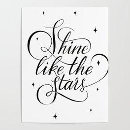 SHINE LIKE THE STARS Poster