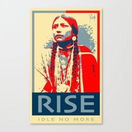 RISE - Idle No More Canvas Print