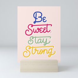 """Be Sweet, Stay Strong"" inspired by Candace Nelson, Sprinkles Cupcakes Mini Art Print"