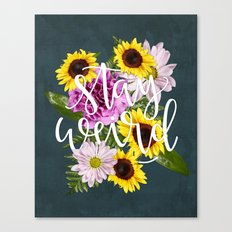 Stay Weird in Flowers // Hand Lettering Canvas Print