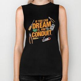 If You Can Dream It You Conduit - ELECTRICIAN Biker Tank