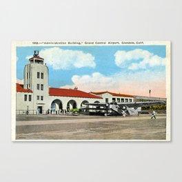 Grand Central Airport, Glendale, California 1930 Canvas Print
