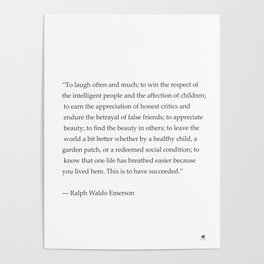 Ralph Waldo Emerson quote. To laugh often and much... Poster