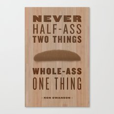 Whole-Ass One Thing Canvas Print