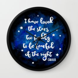 I have loved the stars too fondly Wall Clock