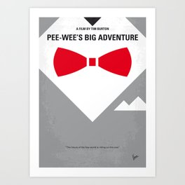 No511 My Pee Wees Big Adventure minimal movie poster Art Print