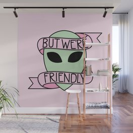 We Are Friendly (Pink) Wall Mural