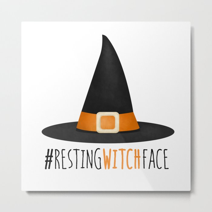 #RestingWitchFace Metal Print