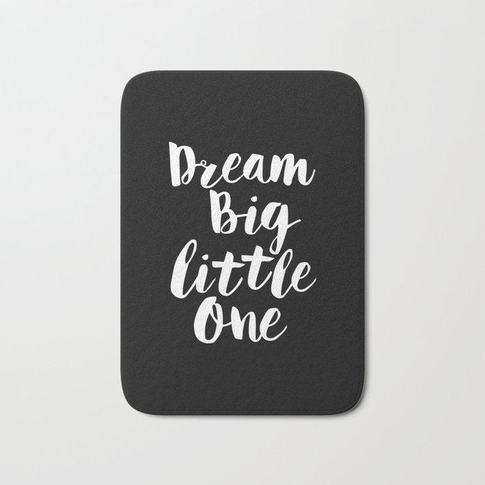 Dream Big Little One black-white typography poster black-white childrens room nursery home decor Bath Mat