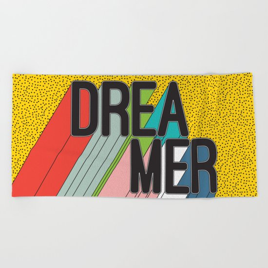 Dreamer Typography Color Poster Dream Imagine Beach Towel