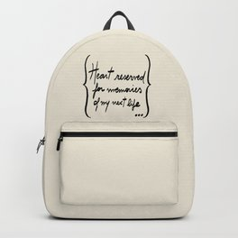 Etc e tal: Heart reserved for memories of my next life Backpack