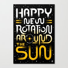 Happy New Rotation around the Sun Canvas Print