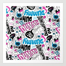 Dummy! Art Print