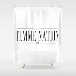 Femme Nation Shower Curtain
