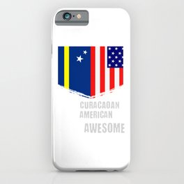 50% Curacaoan 50% American 100% Awesome Immigrant iPhone Case