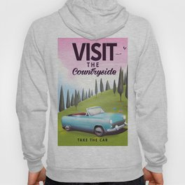"""Visit the Countryside """"Take the Car"""" Cartoon travel poster. Hoody"""