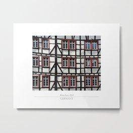 City of Monschau, German architecture Metal Print