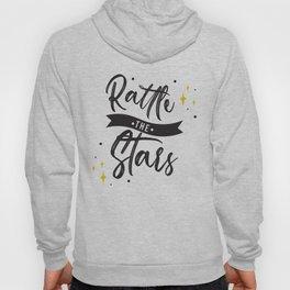 Rattle the Stars Hoody