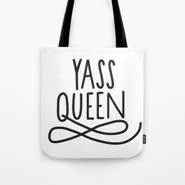Yass Queen Broad City Hand Lettering Art Tote Bag