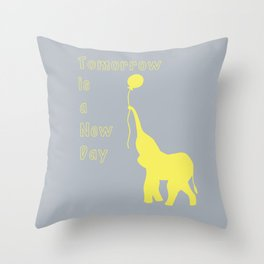 Elephant with Balloon: Tomorrow is a New Day Throw Pillow